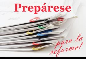Prepárese para la reforma