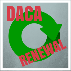 DACA renewal Deferred Action renovación renovacion Acción Diferida