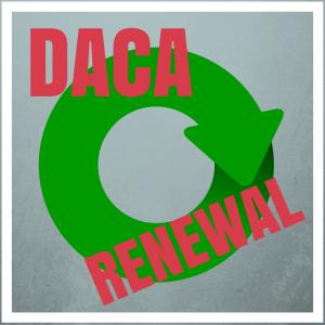 DACA renewal Deferred Action renovación renovacion Acción Diferida